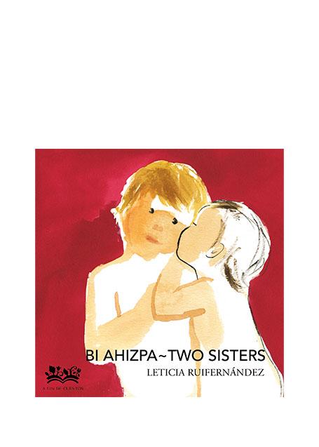 Bi ahizpa ~ Two sisters